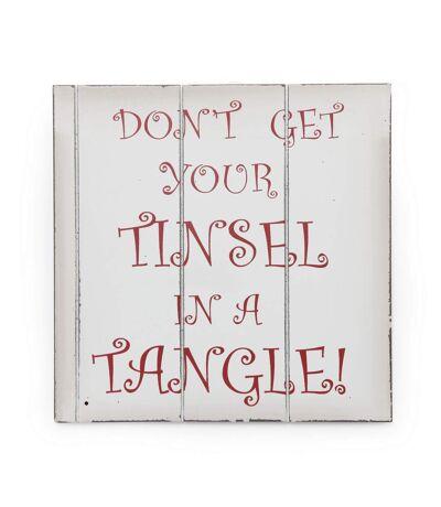 Christmas Shop - Écriteau de Noël 'Don't Get Your Tinsel In A Tangle' (Blanc/Rouge) (Taille unique (24 x 24 cm)) - UTRW3842
